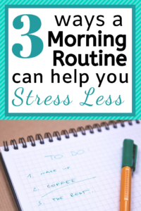 3 ways a morning routine can help you stress less