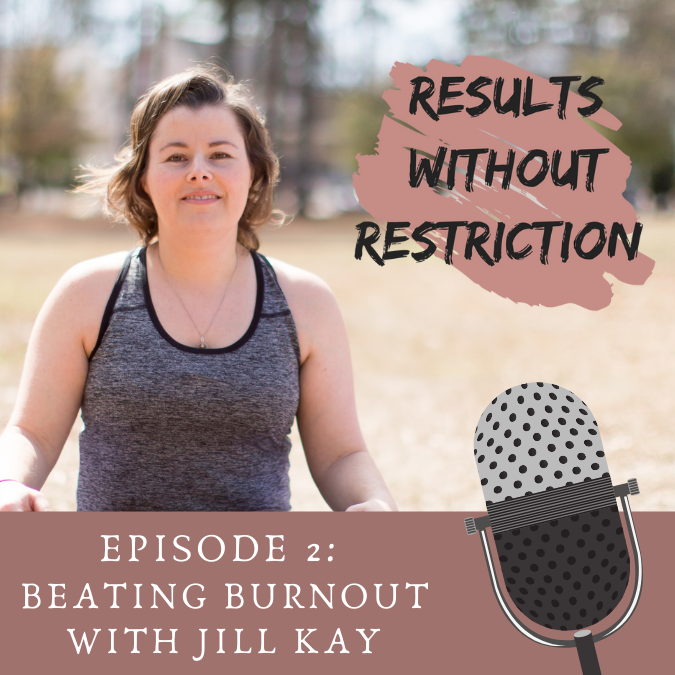 02  – Bouncing Back after Burnout with Jill Kay